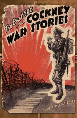 The Best 500 Cockney War Stories by Ian Hamilton