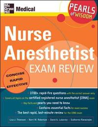 Nurse Anesthetist Exam Review: Pearls of Wisdom by Kerri M. Robertson image
