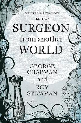 Surgeon from Another World by George Chapman