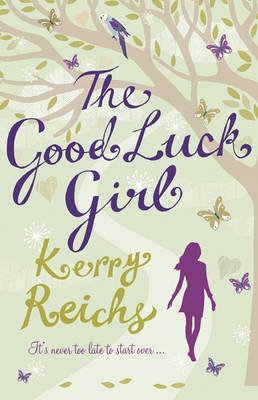 The Good Luck Girl by Kerry Reichs image