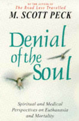 Denial of the Soul by M.Scott Peck image