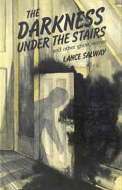 The Darkness Under the Stairs by Lance Salway image