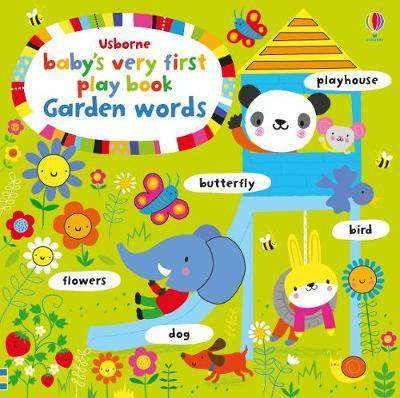 Baby's Very First Play book Garden Words by Fiona Watt image