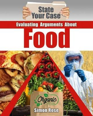 Evaluating Arguments About Food by Simon Rose