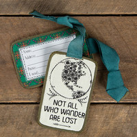 Natural Life: Luggage Tag - Not All Who Wander