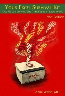 Your Excel Survival Kit 2nd Edition by Anne Walsh