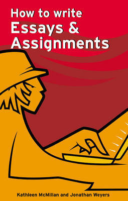 How to Write Essays and Assignments by Kathleen McMillan image