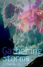 Gathering Storms by Elisa B. Mellis