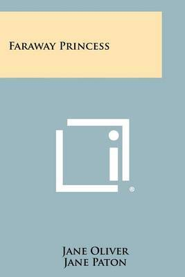 Faraway Princess by Jane Oliver