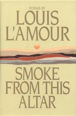 Smoke from This Altar by Louis L'Amour image