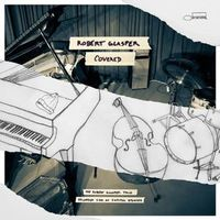 Covered (Recorded Live at Capitol Studios) by Robert Glasper