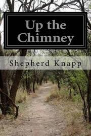 Up the Chimney by Shepherd Knapp image