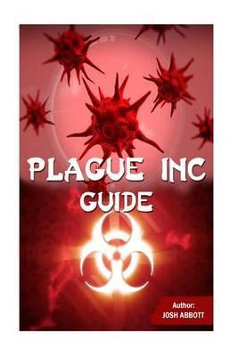Plague Inc Guide by Josh Abbott image