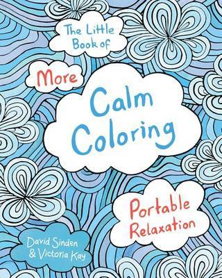 The Little Book of More Calm Coloring by David Sinden image