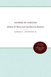 Favored by Fortune by Howard E. Covington