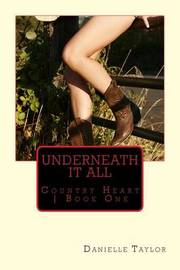Underneath It All by Danielle Taylor image