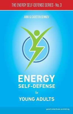 Energy Self-Defense for Young Adults: 3 by Anni Sennov image