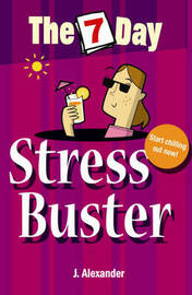 Seven Day Stress Buster by J Alexander image