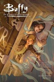 Buffy Season 10 Library Edition Volume 1 by Joss Whedon