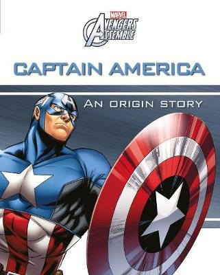 Marvel Avengers Assemble Captain America An Origin Story by Parragon Books Ltd image