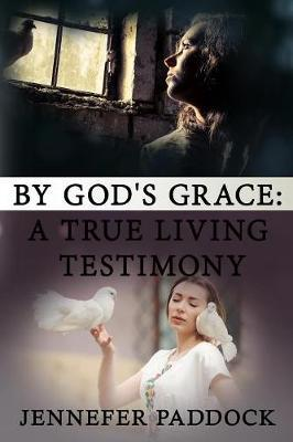 By God's Grace by Jennefer Paddock image