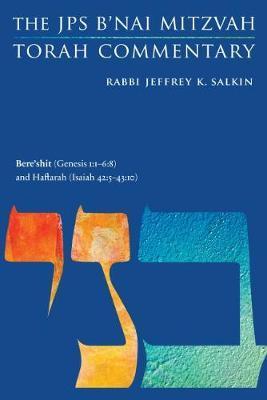 Bere'shit (Genesis 1:1-6:8) and Haftarah (Isaiah 42:5-43:10) by Jeffrey K. Salkin image