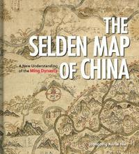 The Selden Map of China by Hongping Annie Nie