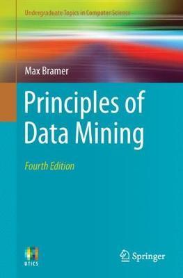 Principles of Data Mining by Max Bramer