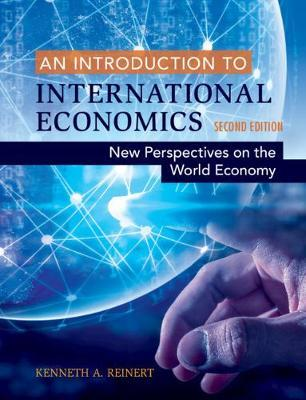 An Introduction to International Economics by Kenneth A. Reinert