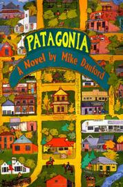 Patagonia by Mike Danford