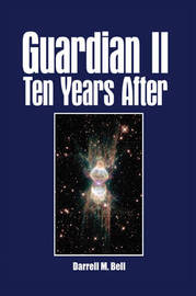Guardian II Ten Years After by Darrell , M. Bell image