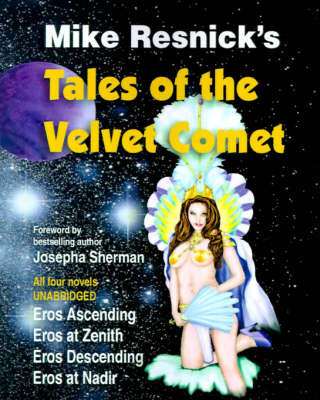 Tales of the Velvet Comet by Mike Resnick