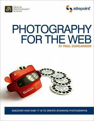 Photography for the Web by Paul Duncanson