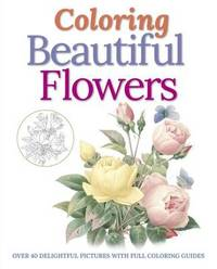 Coloring Beautiful Flowers by Peter Gray