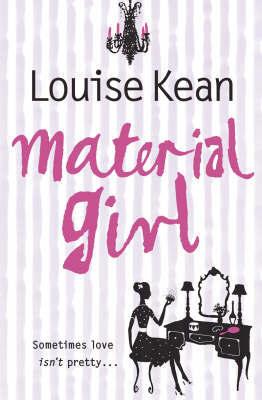 Material Girl by Louise Kean
