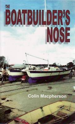 The Boatbuilder's Nose by Colin Macpherson image