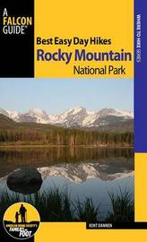 Best Easy Day Hikes Rocky Mountain National Park by Kent Dannen