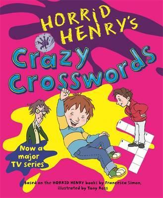 Horrid Henry's Crazy Crosswords: Bk. 7 by Francesca Simon image