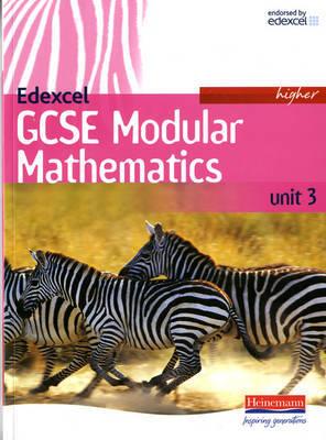 Edexcel GCSE Modular Mathematics Higher Unit 3 by Keith Pledger