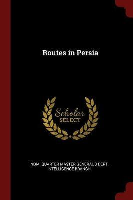 Routes in Persia