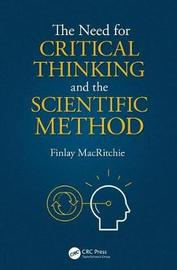 The Need for Critical Thinking and the Scientific Method by Finlay MacRitchie