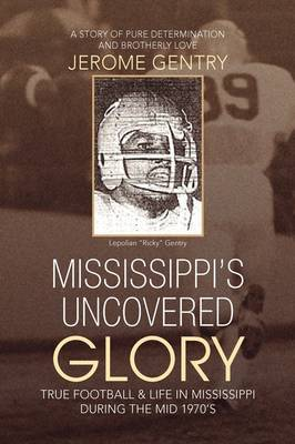 Mississippi's Uncovered Glory by Jerome Gentry image