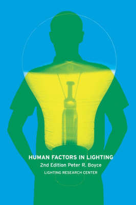 Human Factors in Lighting by Peter Robert Boyce