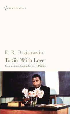 To Sir with Love by E.R. Braithwaite