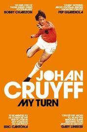 My Turn: The Autobiography by Johan Cruyff image