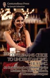 The Gentleman's Guide to Understanding Cheating by Joseph Sebastian image