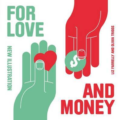 For Love or Money: New Illustration by Liz Farrelly