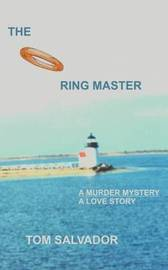 The Ring Master by Tom Salvador image