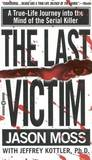 The Last Victim by Jason Moss