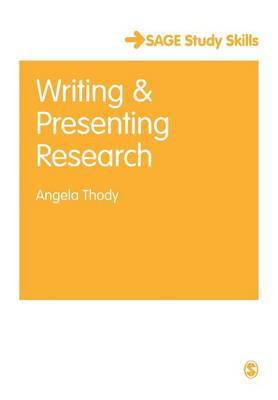 Writing and Presenting Research by Angela Thody image